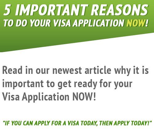 5 Reasons to hurry up with your Visa Application