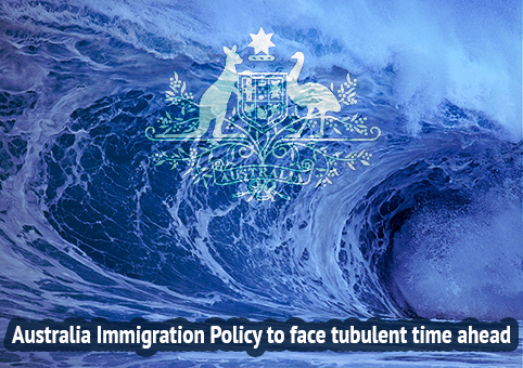 Australian Immigration Policy to face turbulent time ahead