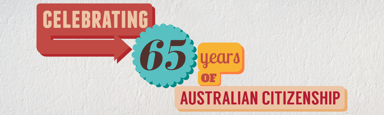 65th anniversary of Australian citizenship