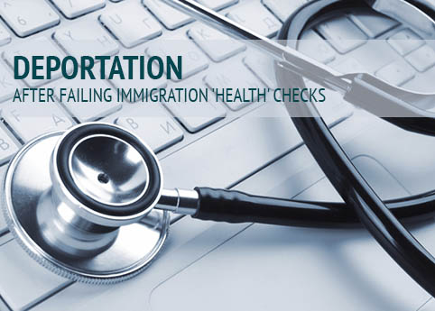 Deportation after health checks
