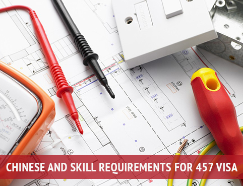 Chinese and skill requirements for 457 visa
